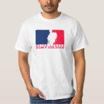 Major League Army Soldier T-Shirt