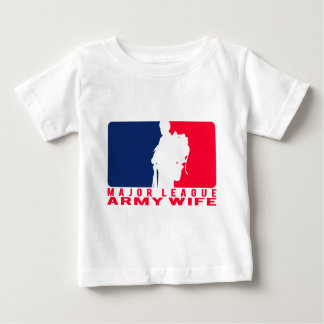 Major League Army Wife Baby T-Shirt