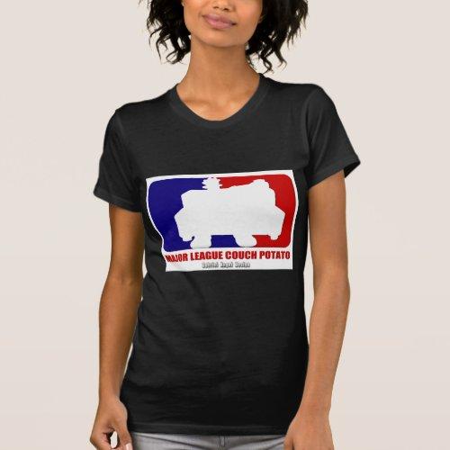 Major League Couch Potato T_Shirt