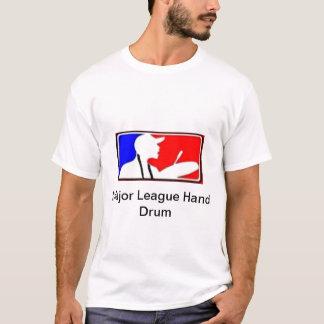 Major League Hand Drum T-Shirt
