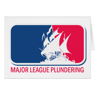 Major League Plundering Greeting Card