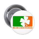 Major League Redhead Pin