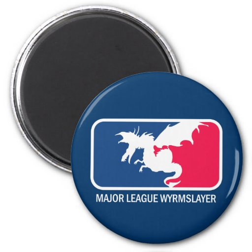 "Major League Wyrmslayer ""super geek"" 2 Inch Round Magnet"