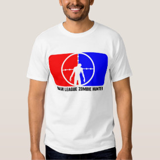 Major League Zombie Hunter 1 T Shirts