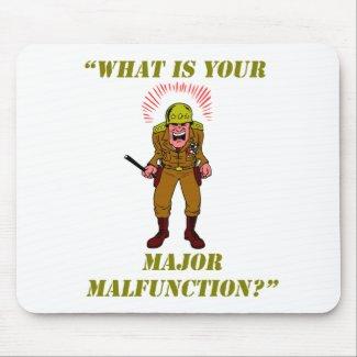 Major Malfunction Mousepad mousepad