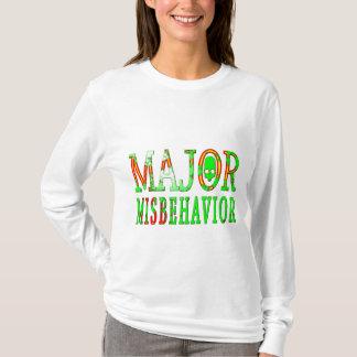Major Misbehavior T-Shirt