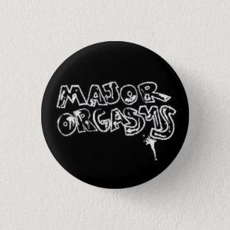 """Major O """"Major Orgasms"""" BUTTON"""