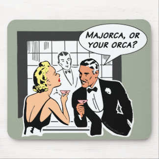 Majorca, or Your Orca? Mouse Pad