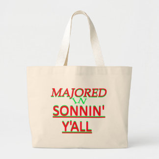 Majored in Sonnin Y all Red on Green Tote Bag