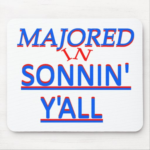 Majored in Sonnin' Y'all