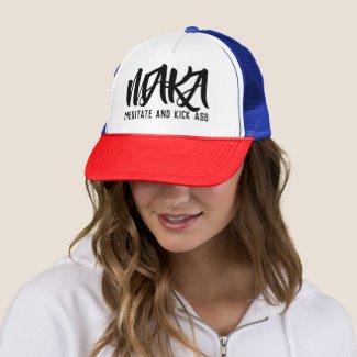 MAKA Meditate and Kick Ass Trucker Hat