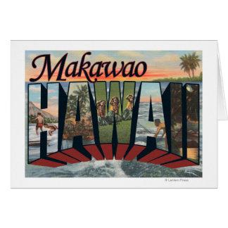 Makawao, Hawaii - Large Letter Scenes Card