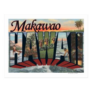 Makawao, Hawaii - Large Letter Scenes Postcard
