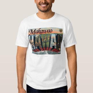 Makawao, Hawaii - Large Letter Scenes T-Shirt