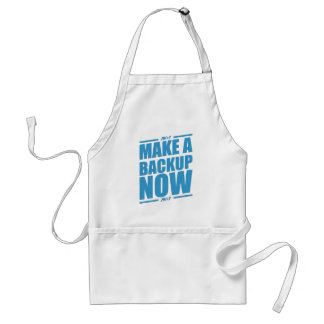 Make a backup now! adult apron