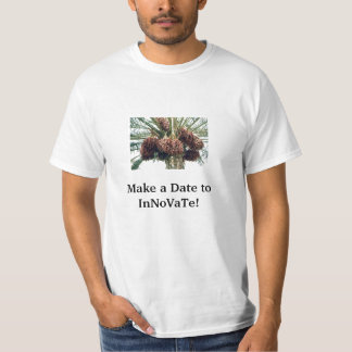 Make a Date to InNoVaTe! T-Shirt