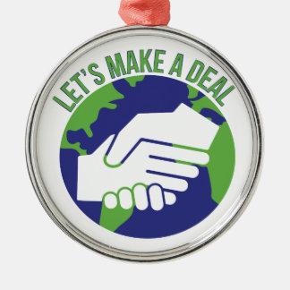 Make A Deal Metal Ornament