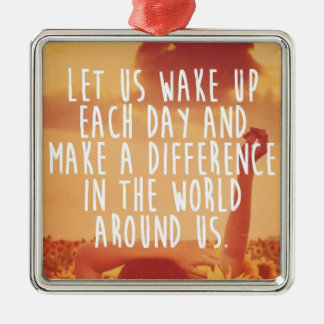 Make a Difference Motivational Metal Ornament