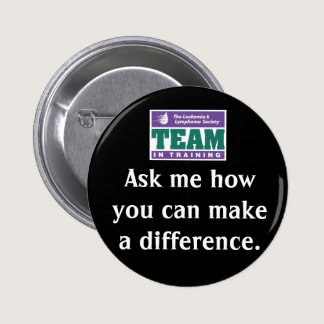 Make A Difference Team in Training Pinback Button