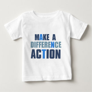 Make A Different Action Baby T-Shirt