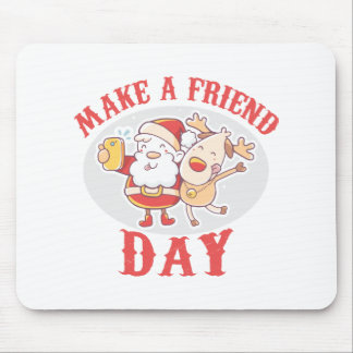 Make a Friend Day - Appreciation Day Mouse Pad