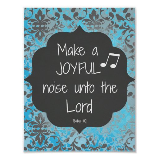 Coca Cola Gifts >> Make a Joyful Noise Bible Verse Quote Poster | Zazzle