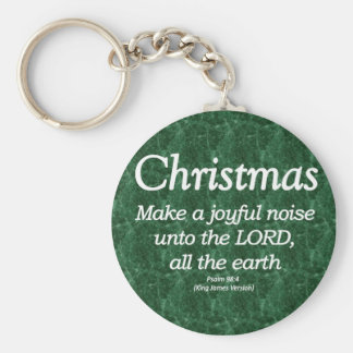 Make a Joyful Noise Christmas Psalm 98-4 Keychain