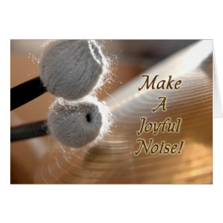 Make A Joyful Noise Encouragement Card