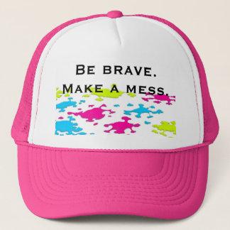 Make a mess. trucker hat