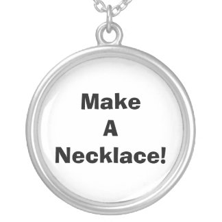 Make A Necklace! Silver Plated Necklace