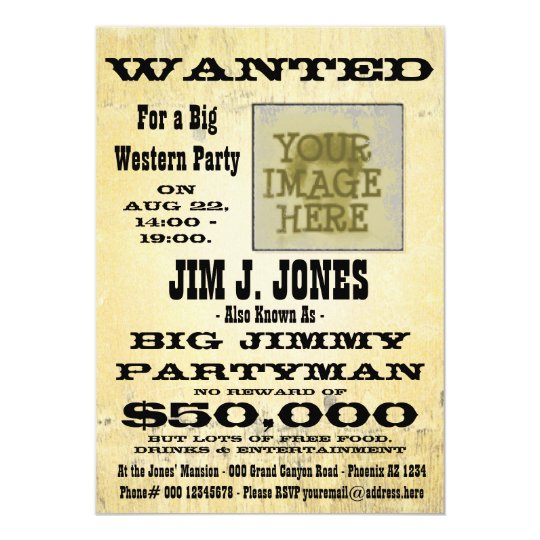 make a western party wanted poster invitation card. Black Bedroom Furniture Sets. Home Design Ideas