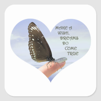 Make a Wish Dreams do come true Square Sticker