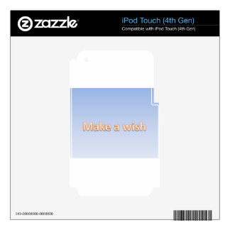 make a wish skin for iPod touch 4G