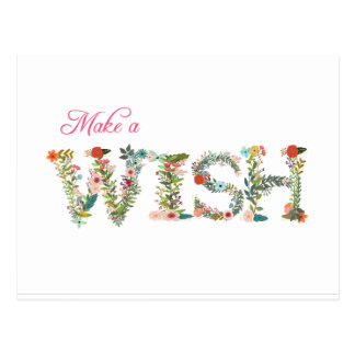 Make a WISH Spelled Out in Flowers Any Color Postcard