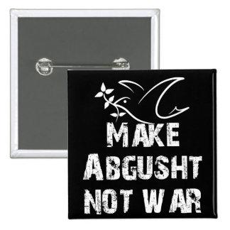 Make Abgusht Not War Pinback Button