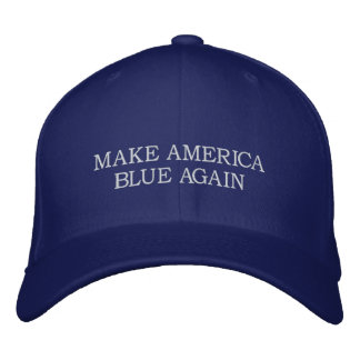 MAKE AMERICA BLUE AGAIN - Anti-Donald Trump Hap Embroidered Baseball Hat