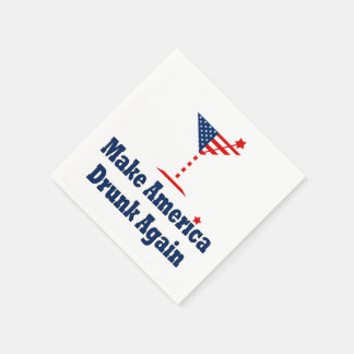 MAKE AMERICA DRUNK AGAIN PAPER NAPKIN