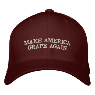 MAKE AMERICA GRAPE AGAIN, Drink Wine! Embroidered Baseball Cap