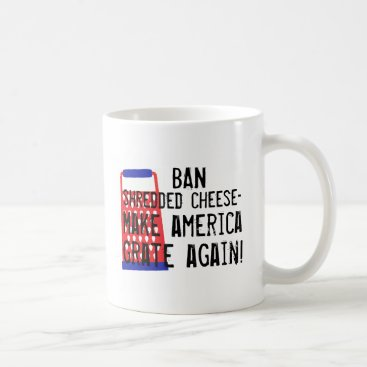 ComicDaisy Make America Grate Again cheese Trump funny humor Coffee Mug