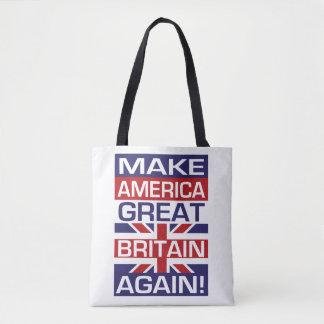 Make America Great Britain Again! Tote Bag