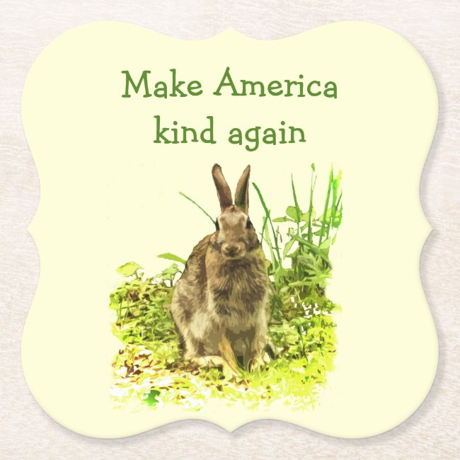Make America Kind Again Bunny Rabbit Coasters