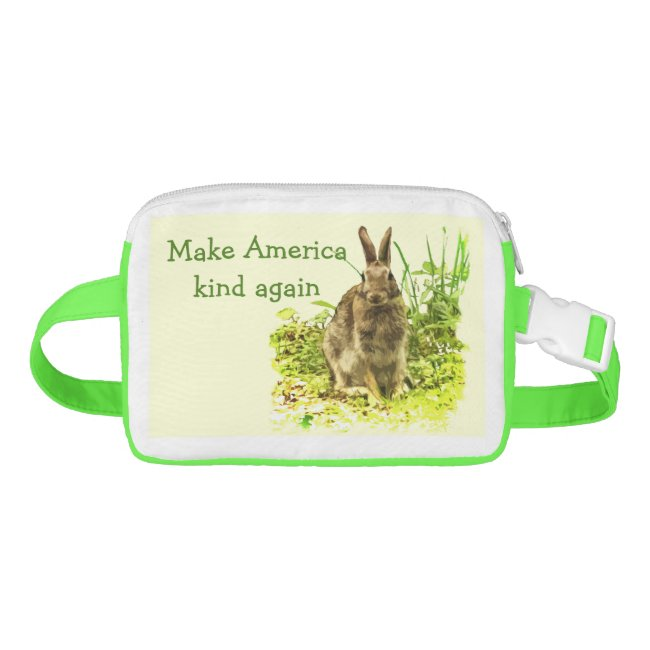 Make America Kind Again Bunny Rabbit Fanny Pack