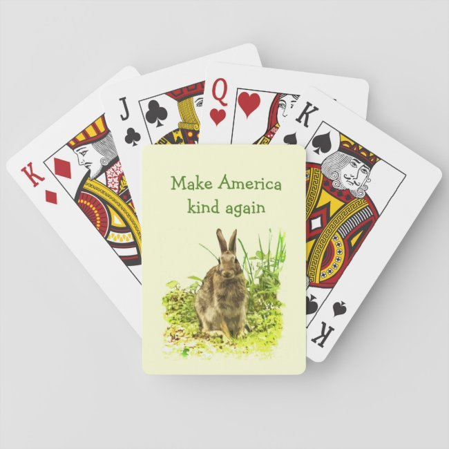 Make America Kind Again Bunny Rabbit Playing Cards