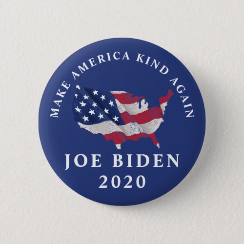 Make America Kind Again Joe Biden 2020 Button