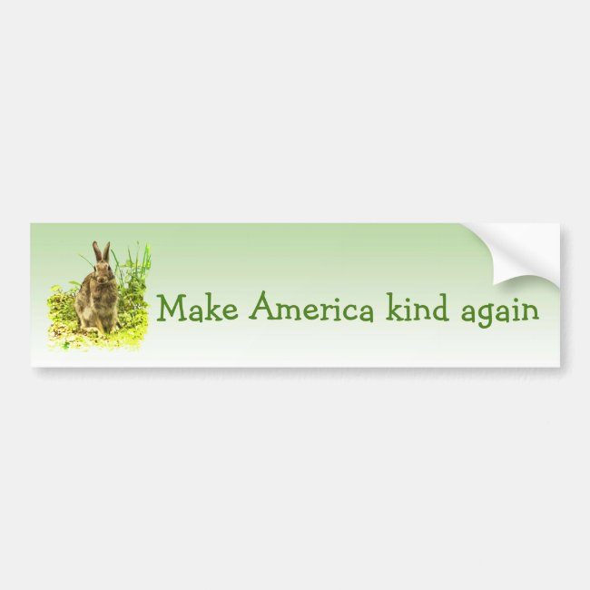 Make America Kind Again Rabbit Bumper Sticker