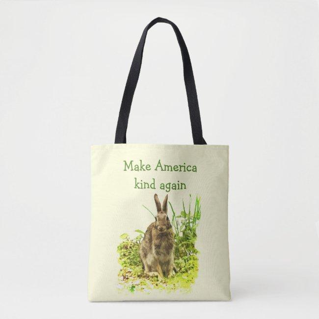 Make America Kind Again Sweet Brown Bunny Rabbit