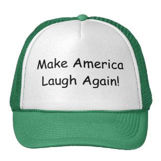Make America Laugh Again trucker hat. Trucker Hat