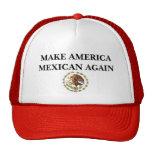 Make America Mexican Again Trucker Hat