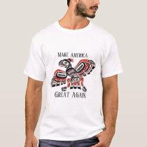 Make America Native Again T-shirt