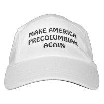 MAKE AMERICA PRECOLUMBIAN AGAIN hat